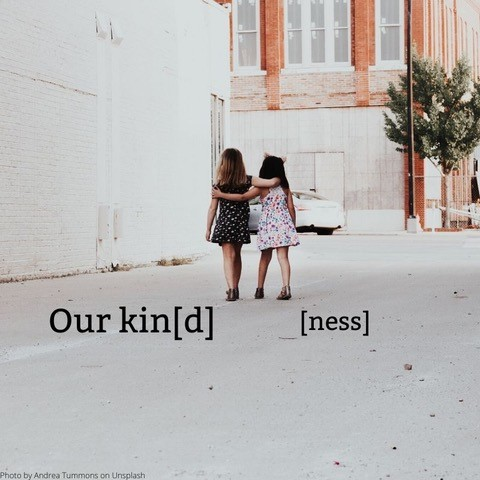 Our Kindness