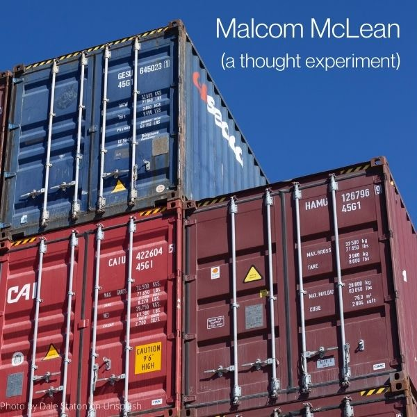Malcom McClean - a thought experiment
