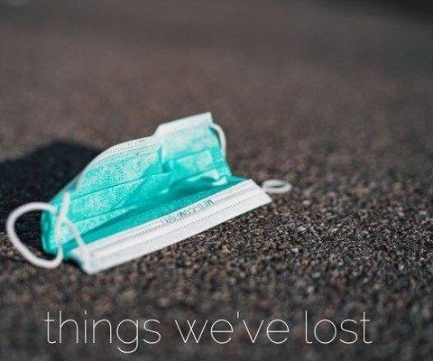 Things We've Lost